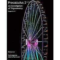 Precalculus 2: An Investigation of Trigonometry (Chps 5-9) (Precalculus: An Investigation of Functions) (Volume 2)【洋書】 [並行輸入品]