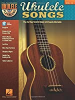 Ukulele Songs (Ukulele Play-Along)