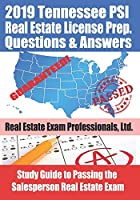 2019 Tennessee PSI Real Estate License Prep Questions and Answers: Study Guide to Passing the Salesperson Real Estate Exam