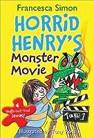 Horrid Henry's Monster Movie by Francesca Simon(2012-09-01)
