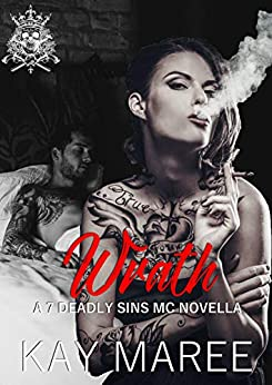 Wrath (Deadly Sins MC Series Book 1) by [Maree, Kay]