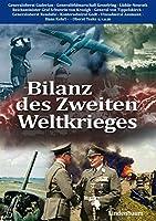 Bilanz des Zweiten Weltkrieges: Erkenntnisse und Verpflichtungen fuer die Zukunft