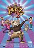 The Hairy Tooth Fairy 2 ( El rat?n P?rez 2 ) ( P?rez 2 ) by Manuel Manqui?a