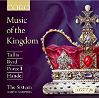 Music of the Kingdom by The Sixteen (2014-04-08)