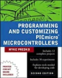 Cover of Programming and Customizing the Pic Micro
