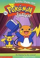 Raichu Shows Off (Pokemon Junior Chapter Book)