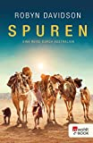 Spuren: Eine Reise durch Australien (German Edition)