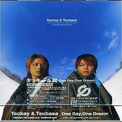 One Day, One Dream / タッキー&翼 - 歌詞ナビ