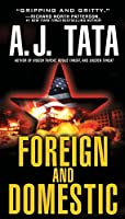 Foreign and Domestic (A Jake Mahegan Thriller)