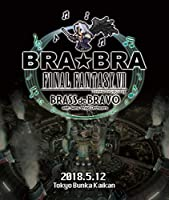 BRA★BRA FINAL FANTASY VII BRASS de BRAVO with Siena Wind Orchestra [Blu-ray...