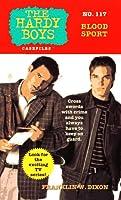BLOOD SPORT: HARDY BOYS CASEFILES #117 (Hardy Boys, The)