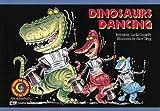 Dinosaurs Dancing (Fun and Fantasy Series)