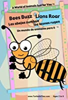 Bees Buzz & Lions Roar / Las abejas zumban & los Leones rugen: A World of Animals Just for You / Un mundo de animales para ti [DVD]
