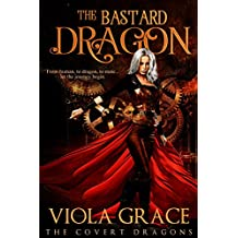 The Bastard Dragon (The Covert Dragons Book 1)