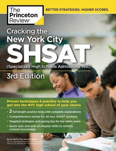 Cracking the New York City SHSAT (Specialized High Schools Admissions Test), 3rd Edition (State Test Preparation Guides)