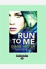 Run to Me Paperback