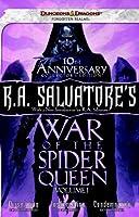 R.A. Salvatore's War of the Spider Queen, Volume I: Dissolution, Insurrection, Condemnation