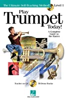 Play Trumpet Today: Play Today Plus Pack (The Ultimate Self-Teaching Method)