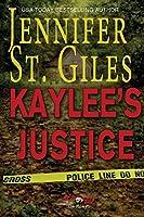 Kaylee's Justice (Exposed)