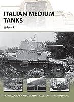 Italian Medium Tanks: 1939-45 (New Vanguard)