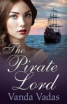 The Pirate Lord (Random Romance) by [Vadas, Vanda]