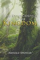 The Four Gospels of the Kingdom