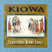 Kiowa-Traditional Kiowa Songs
