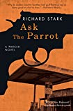Ask the Parrot: A Parker Novel (English Edition)