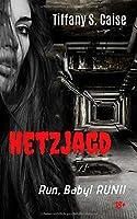 HETZJAGD - Run, Baby! RUN!!: Erotikthriller
