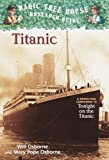 Titanic: A Nonfiction Companion to Magic Tree House #17: Tonight on the Titanic (Magic Tree House Fact Tracker)