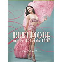 Burlesque & The Art Of The Teese