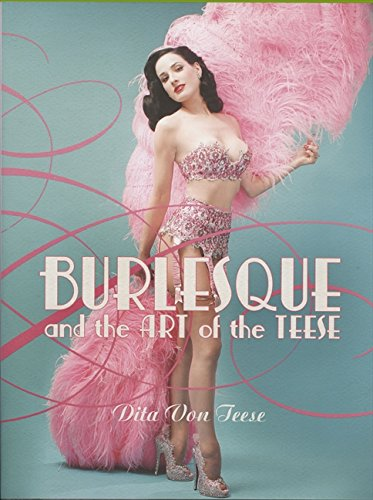 Burlesque and the Art of the Teese/Fetish and the Art of the Teese (Hardcover)の詳細を見る