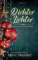 Dichter - Lichter: Literarisches zu Weihnachten