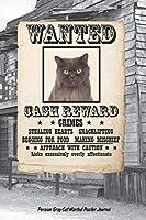 Wanted Cat Persian Gray Notebook