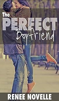 The Perfect Boyfriend (Boyfriend Book Book 2) by [Novelle, R.S., Novelle, Renee]