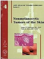 Nonmelanocytic Tumors of the Skin (Atlas of Tumor Pathology Series IV)