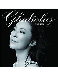 香寿たつき Gladiolus(グラジオラス)