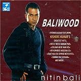 Baliwood (Mixed By Nitin Bali)