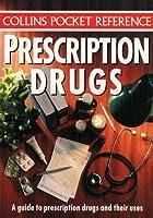 Prescription Drugs (Collins pocket reference)