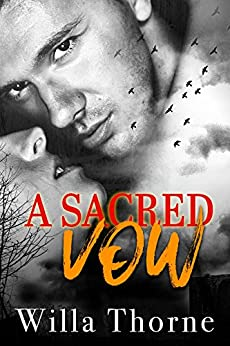 A Sacred Vow by [Thorne, Willa]