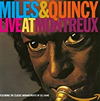 Miles & Quincy Live at Montreu