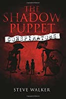 The Shadow Puppet Conspirators