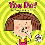 You Do!: Daisy Book Three (Daisy Picture Books)