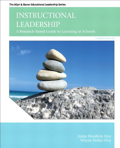 Download Instructional Leadership: A Research— Based Guide to Learning in Schools (The Allyn & Bacon Educational Leadership) 0132678071