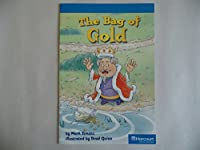 Bag of Gold, On-level Reader Grade 1: Harcourt School Publishers Storytown (Rdg Prgm 08/09/10 Wt)