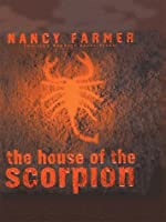 The House of the Scorpion (THORNDIKE PRESS LARGE PRINT YOUNG ADULT SERIES)