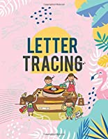 Letter Tracing Book for Kids. Kindergarten Workbook. Beginner to Tracing ABC Letters A-Z. Alphabet Handwriting Practice Workbook for Kids: Letter Tracing Books For Kids Ages 3-5