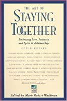 The Art of Staying Together (New Consciousness Reader)