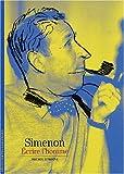 Decouverte Gallimard: Simenon Écrire L'Homme
