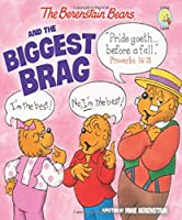 The Berenstain Bears and the Biggest Brag (Berenstain Bears Living Lights)